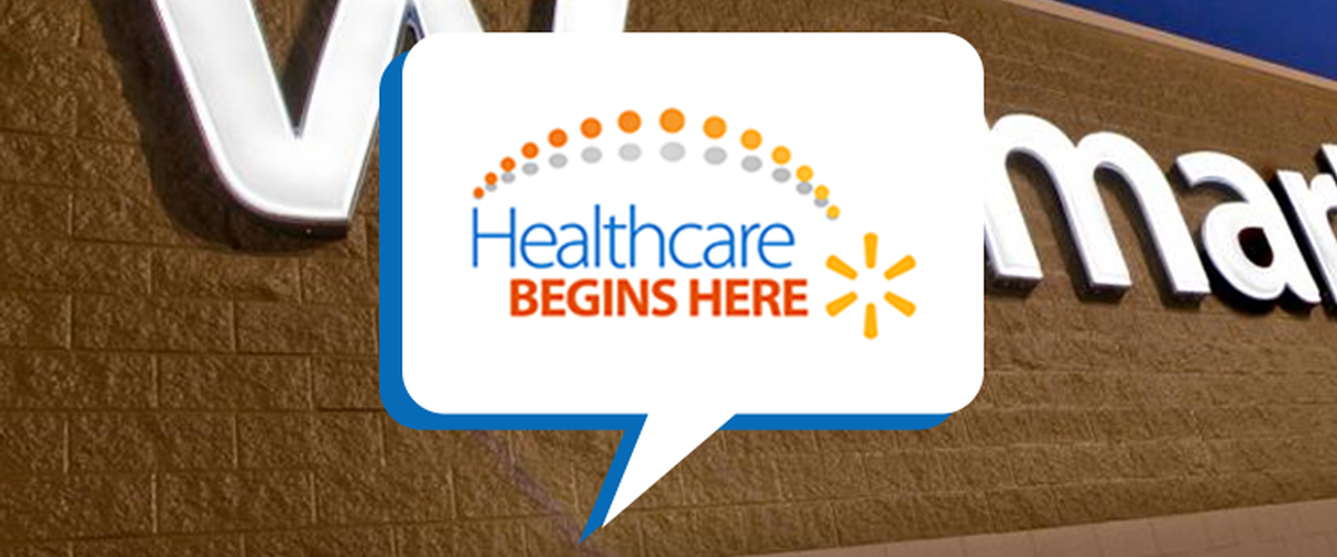 Healthcare Begins Here Retail Program at Walmart Stores
